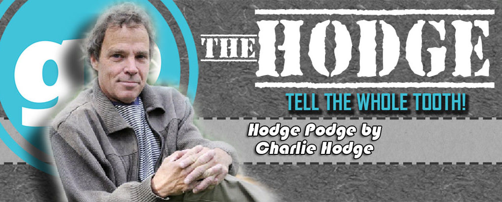 Hodge Podge by Charlie Hodge - Tell the Tooth!