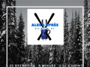 Ales & Aprés Beer Fest at Big White Mountain!