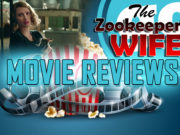 Gonzo Okanagan Movie Reviews - The ZooKeeper's Wife