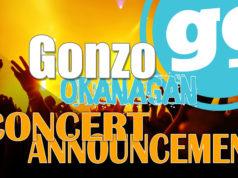 Gonzo Okanagan Concert Announcements