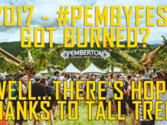 Bought tickets to PembyFest2017 and now no refund? There's hope thanks to Tall Trees