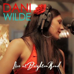 LIVE AT BRIGHTON ROAD Dani Wilde