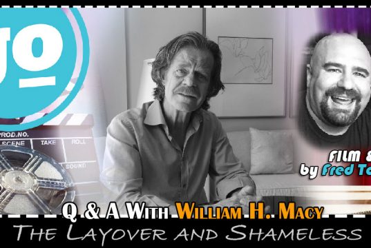 Gonzo Okanagan Movie Interviews - William H. Macy for The Layover and Shameless