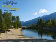 Murphy's Landing Resort, Cabin & RV Resort Destination in Nakusp