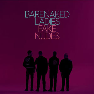 FAKE NUDES Barenaked Ladies