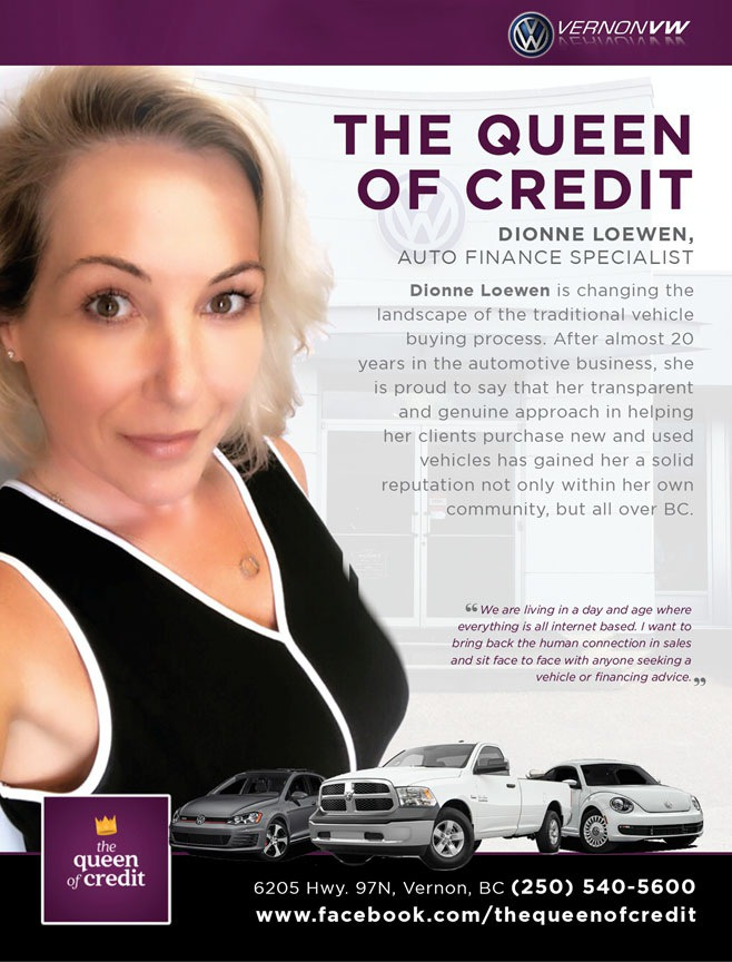 Vernon Volkswagen and the Queen of Credit Auto Loan Finance guru Dionne Loewen.