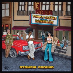 STOMPIN' GROUND Tommy Castro & The Painkillers
