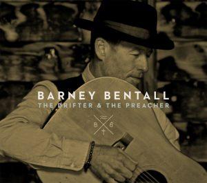 THE DRIFTER & THE PREACHER Barney Bentall