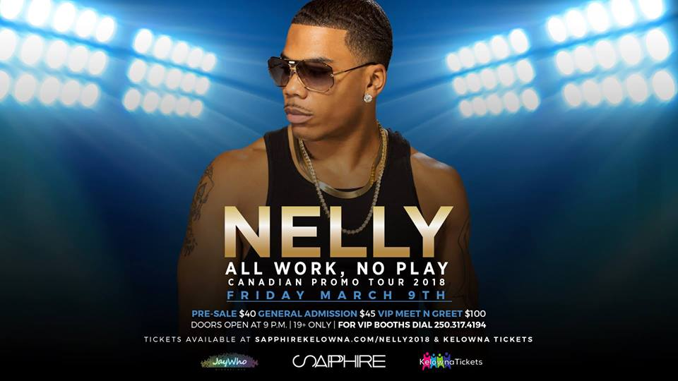 Nelly hits Kelowna BC and Saffire Nightclub