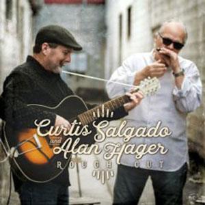 Curtis Salgado & Alan Hager