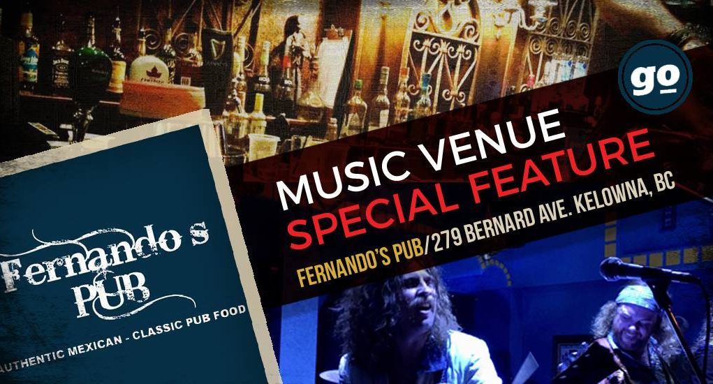 Gonzo Okanagan Music Venue Feature - Fernando's Pub Kelowna BC