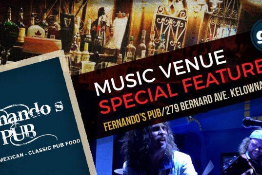 Gonzo Okanagan Music Venue Feature - Fernando's Pub Kelowna BC