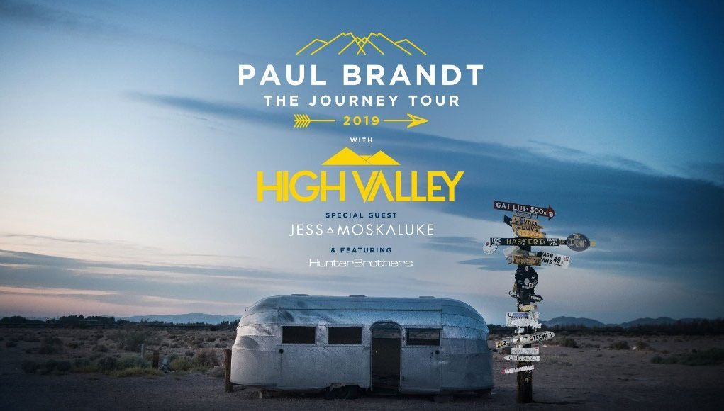 PAUL BRANDT, HIGH VALLEY, JESS MOSKALUKE AND HUNTER BROTHERS ANNOUNCE CROSS-CANADA TOUR