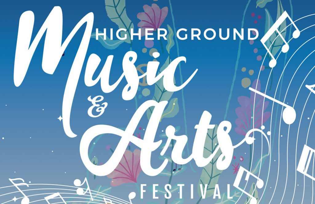 Higher Ground Music and Arts Festival 2019