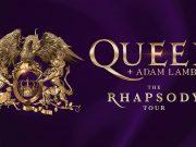 AN EVENING WITH QUEEN & ADAM LAMBERT THE RHAPSODY TOUR