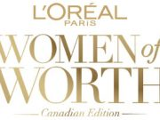 L'ORÉAL PARIS ANNOUNCES 2019 CANADIAN WOMEN OF WORTH HONOUREES