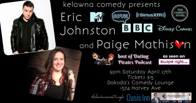 Kelowna Comedy is honoured to present Eric Johnston