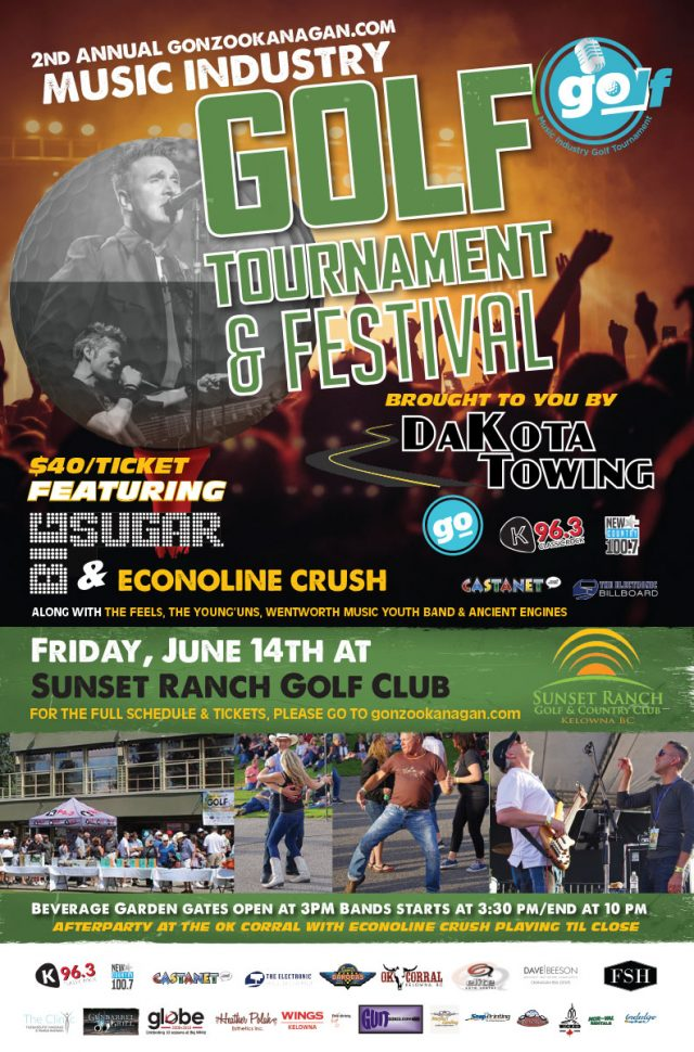 Gonzo Okanagan Music Industry Golf Tournament & Festival brought to you by Dakota Towing