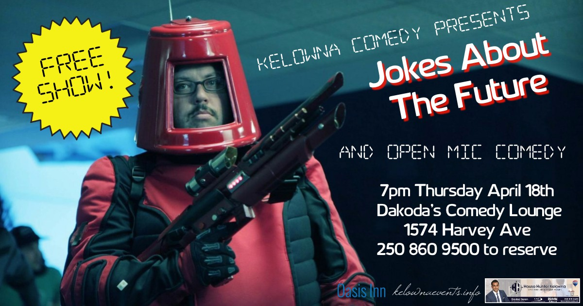 Kelowna Comedy at Dakodas Pub