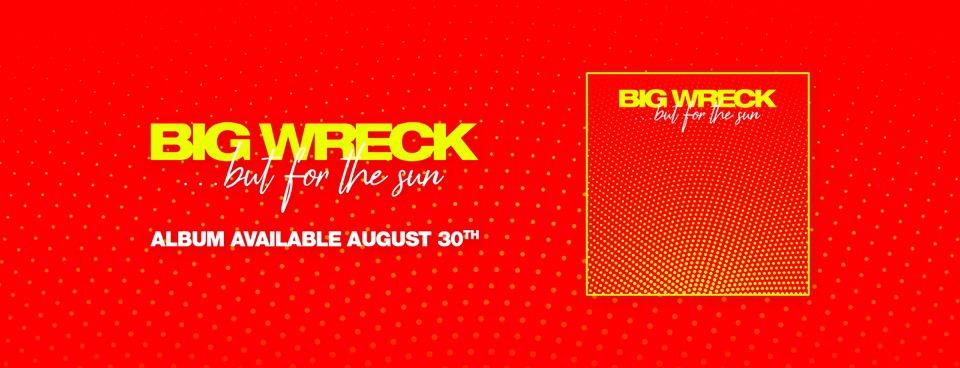 Big Wreck Tour 2019