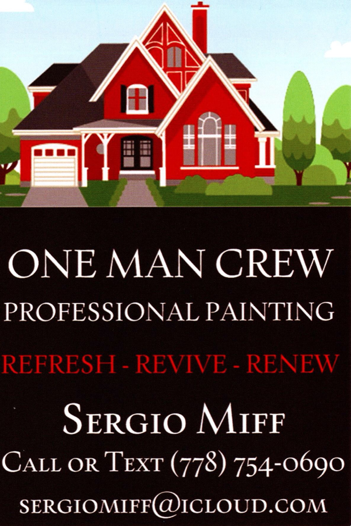 One Man Crew Professional Painting