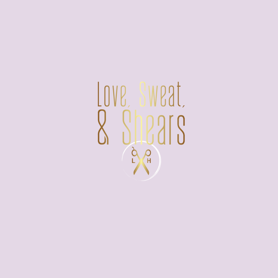 Love, Sweat, & Shears Mobile Hair Stylist