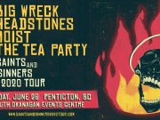 Big Wreck, Headstones, Moist and The Tea Party