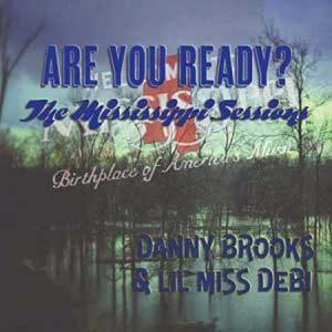 Danny Brooks & Lil Miss Debi